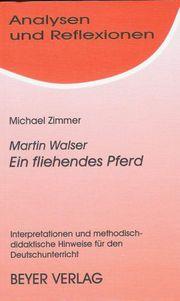 Martin Walser: Ein fliehendes Pferd