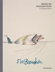 Meister der komischen Kunst: F. W. Bernstein