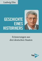 Geschichte eines Historikers