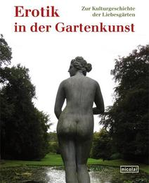 Erotik in der Gartenkunst