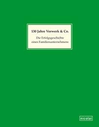 130 Jahre Vorwerk und Co.