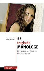 55 tragische Monologe