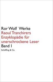 Raoul Tranchirers Enzyklopädie für unerschrockene Leser