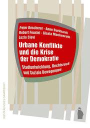 Urbane Konflikte und die Krise der Demokratie - Cover