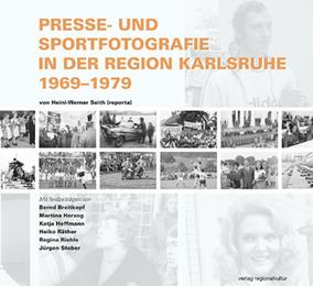 Presse- und Sportfotografie in der Region Karlsruhe 1969-1979 - Cover