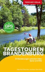 Reiseführer Tagestouren durch Brandenburg