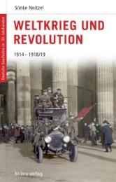 Weltkrieg und Revolution 1914-1918/19