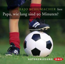 Papa, wie lang sind 90 Minuten? - Cover