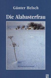 Die Alabasterfrau