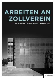 Arbeiten an Zollverein