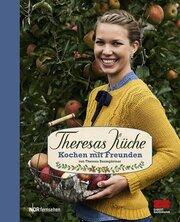 Theresas Küche - Kochen mit Freunden