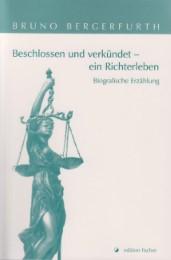 Beschlossen und verkündet - ein Richterleben - Cover