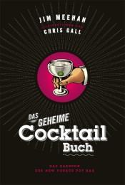 Das geheime Cocktail-Buch