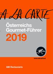 Österreich A la Carte Gourmet-Führer 2019
