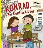 Konrad, der Konfliktlöser - Clever streiten und versöhnen - Cover