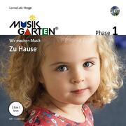 Musikgarten 1 - Zu Hause - Liederheft inkl. CD