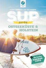 SUP-GUIDE Ostseeküste & Holstein - Cover