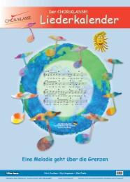 Der internationale Chor:Klasse! Liederkalender A2 (Edition Omega)