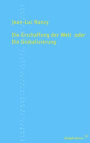 Die Erschaffung der Welt oder die Globalisierung