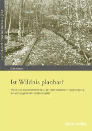 Ist Wildnis planbar?