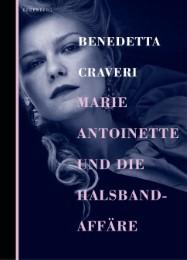 Marie Antoinette und die Halsbandaffäre