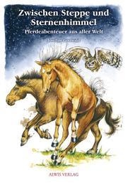 Zwischen Steppe und Sternenhimmel - Cover