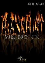 Frankfurt muss brennen - Cover
