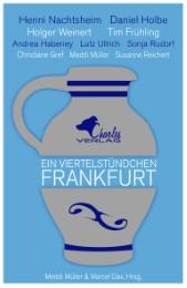 Ein Viertelstündchen Frankfurt - Cover