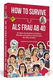 How To Survive als Frau ab 40