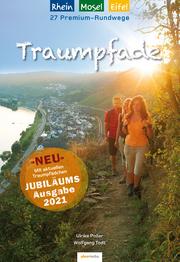 Traumpfade - Jubiläumsausgabe: 27 Premium-Rundwege am Rhein, an der Mosel und in der Eifel. - Cover