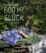 Die Datscha - 600 Quadratmeter Glück