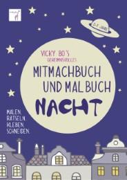Vicky Bo's geheimnisvolles Mitmachbuch & Malbuch - Nacht - Cover