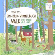 Vicky Bo's Ein-Bild-Wimmelbuch - Wald - Cover
