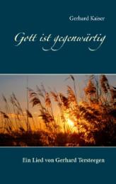 Gott ist gegenwärtig