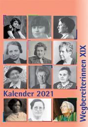 Kombi aus 'Kalender 2021 Wegbereiterinnen XIX' (ISBN 9783945959497) und 'Postkartenset Wegbereiterinnen XIX' (ISBN 9783945959510) - Cover