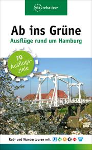 Ab ins Grüne - Ausflüge rund um Hamburg - Cover