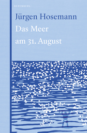 Das Meer am 31. August