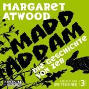 Die Geschichte von Zeb - Die MaddAddam Trilogie 3 (Ungekürzt) - Cover