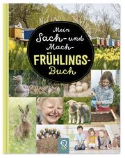 Mein Sach- und Mach-Frühlings-Buch - Cover