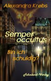 Semper occultus - Bin ich schuldig? - Cover