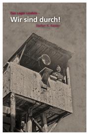 Das Lager Lindele - Wir sind durch! - Cover