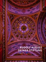 Förderprojekte der Rudolf-August-Oetker-Stiftung 2013 - 2015 / Band 5