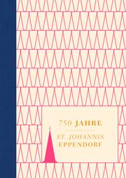 750 Jahre - St. Johannis Eppendorf