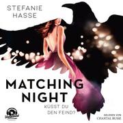 Küsst du den Feind? - Matching Night,(ungekürzt) - Cover