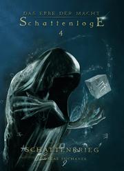 Das Erbe der Macht - Schattenloge 4: Schattenkrieg (22-24) - Cover