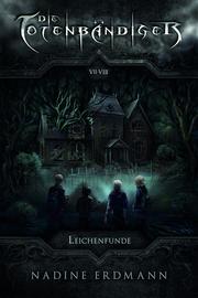 Die Totenbändiger. Leichenfunde - Cover