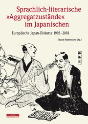 Sprachlich-literarische 'Aggregatzustände' im Japanischen