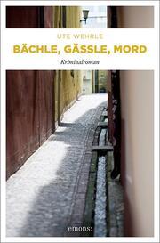 Bächle, Gässle, Mord - Cover