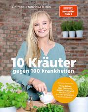 10 Kräuter gegen 100 Krankheiten - Cover