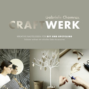 CraftWerk - Kreative Bastelideen für DIY und Upcycling - Cover